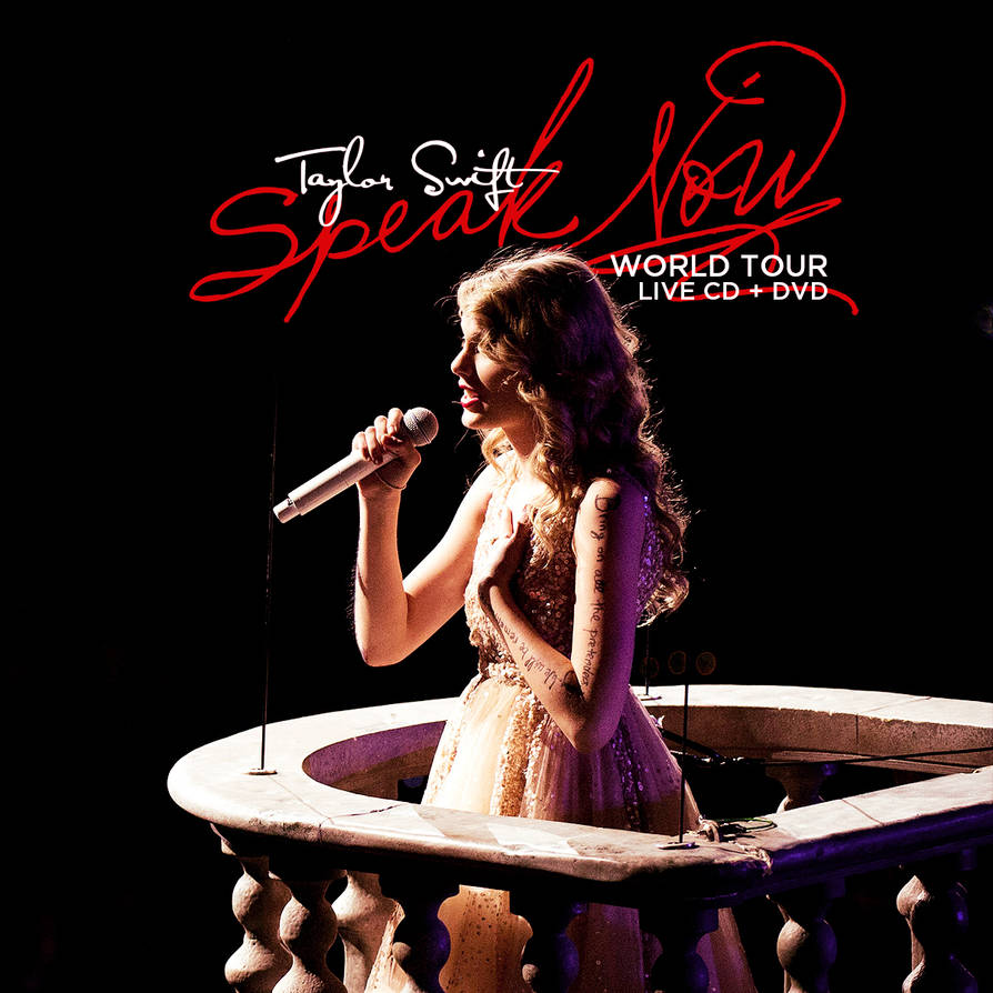 Taylor Swift Speak Now World Tour Live Cd Dvd By Cutmyhairatnight On Deviantart