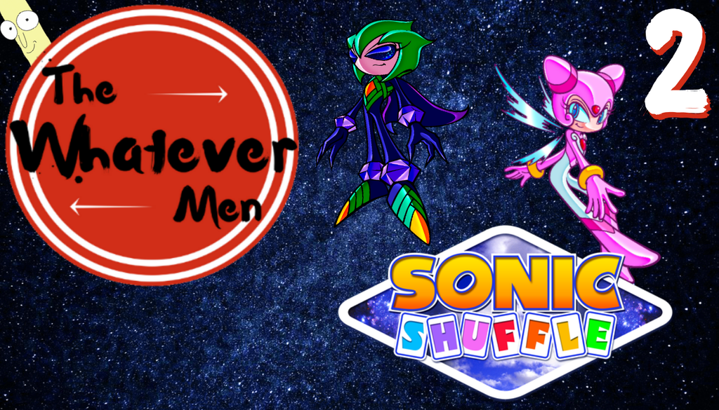 The Whatever Men Play: Sonic Shuffle! - EP 2 by TheWhateverMen