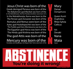Abstinence is Futile