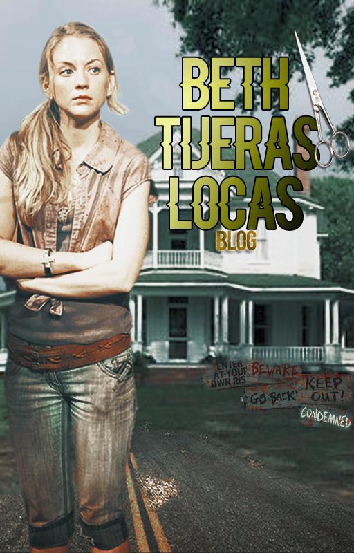 Beth Tijeras Locas - Blog by Jerida