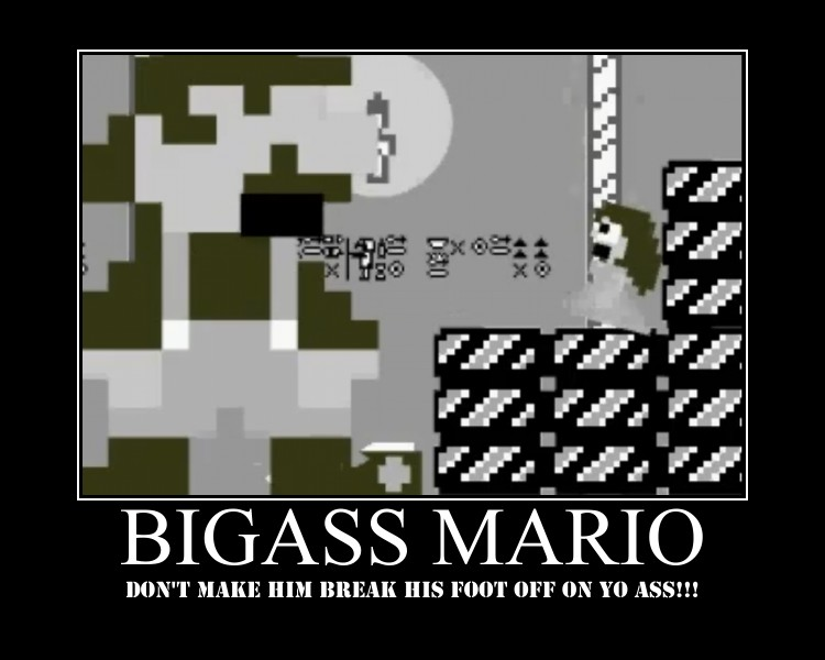 Bigass Mario Motivational by WyvernsBlade