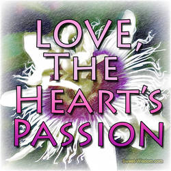 Love - The Heart's Passion