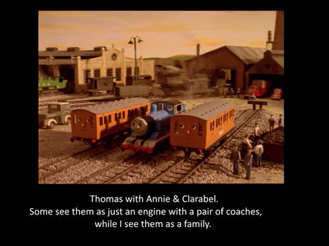 Thomas Annie and Clarabel are Family