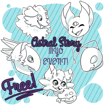 Astral Story: FREE MYO Event! LIMITED TIME! by Jackalune