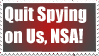 Quit Spying On Us, NSA! Stamp