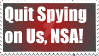 Quit Spying On Us, NSA! Stamp by Ebony-Winged-Oni
