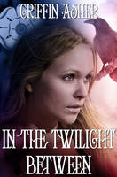 Cover- In the Twilight Between