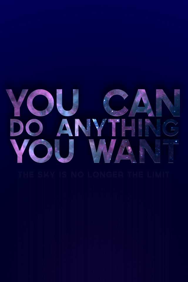 You Can Do It: You Can Do It Wallpaper