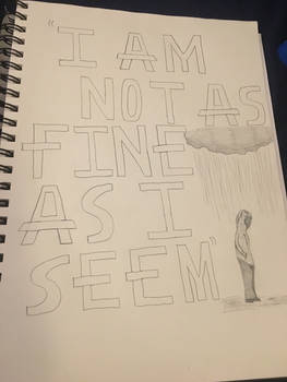 I Am Not As Fine As I Seem