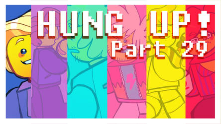 Hung Up! - ANYTHING Palette MAP -PART 29