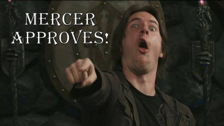 Mercer APPROVES by KneelB4Zod71