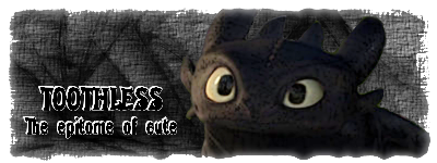 Talent's SIG Gallery (updated 3/19/12) Toothless_signature_by_talent412-d3bf70h