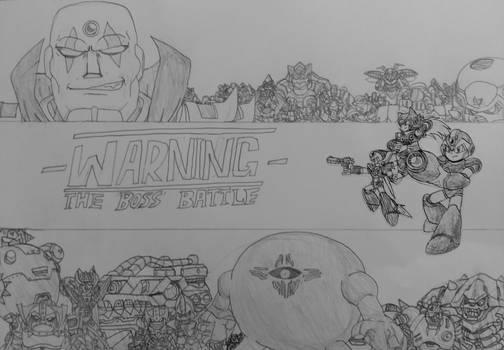 - WARNING - The Boss Battle!