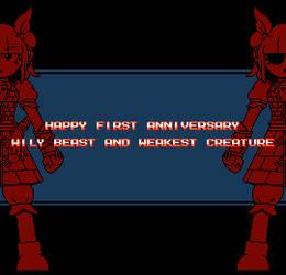 Happy anniversary Wily Beast and Weakest Creature!