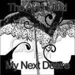 The Avid Mind   My Next Desire