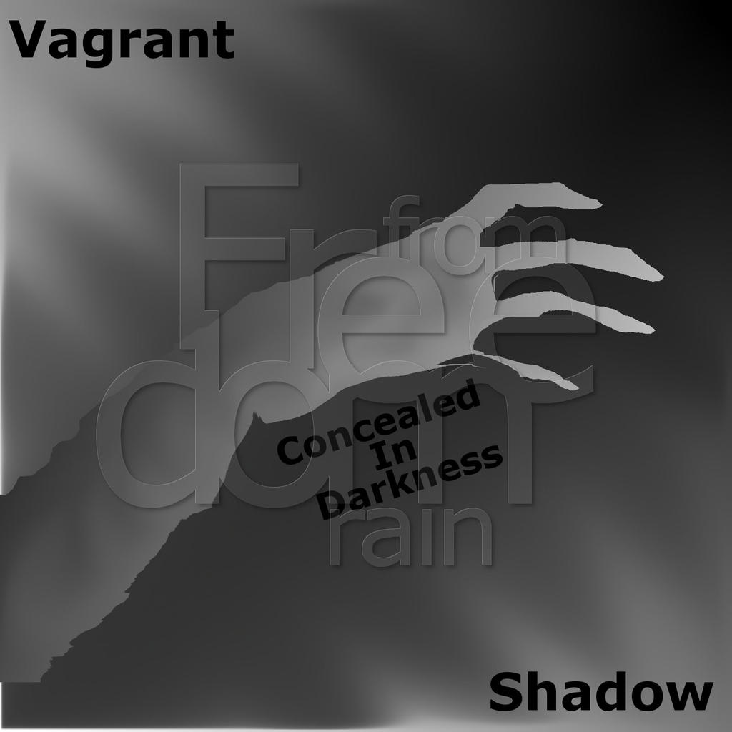 Vagrant Shadow   Concealed in Darkness