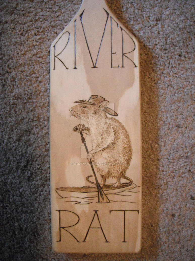 River Rat paddle by Billy-OCEAN-pi