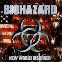 Biohazard - New World Disorder by lyricshome