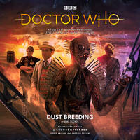 Dust Breeding - Doctor Who by SoundsmythProduction