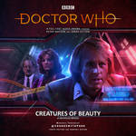 Creatures of Beauty - Doctor Who