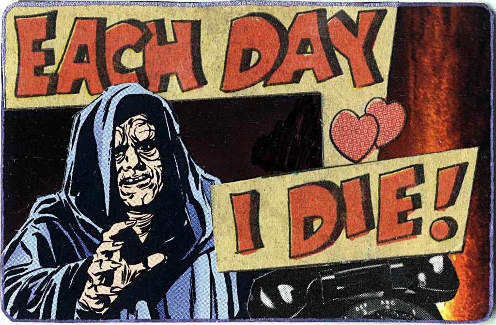 Each Day I Die! by randoymwordsart