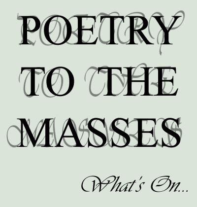 What's On by PoetryToTheMasses