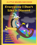 Everypony I Don't Like is Discord