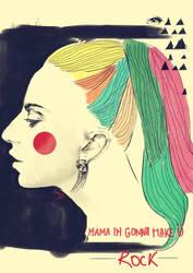 Mama, im gonna make U ROCK. by Senoviya