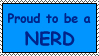 Proud to be a Nerd Stamp by CassiusOS