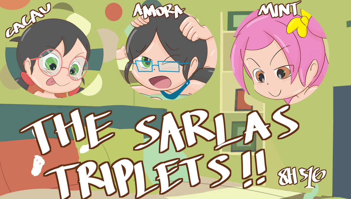 Sarlas Triplets preview ! by 8Horns