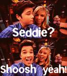 Seddie? Shoosh Yeah