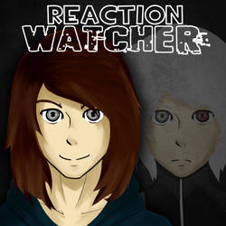 Reaction Watcher by Camelbkn
