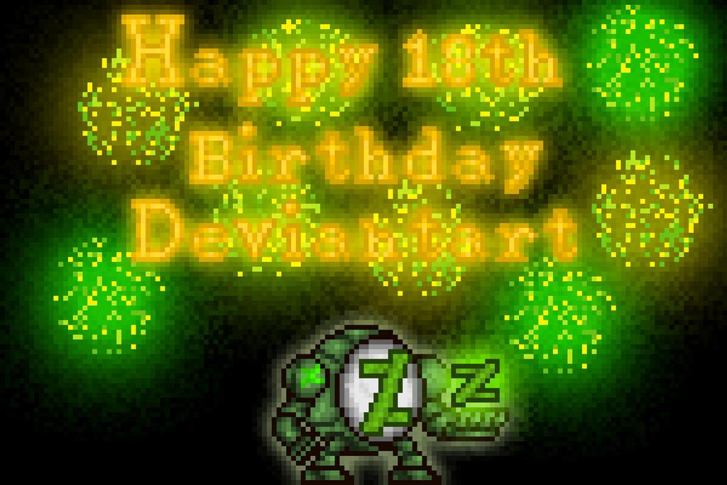 Happy 18th Birthday Deviantart by monsterdestroyer24