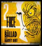 The Ballad of Harvey Dent : Redux