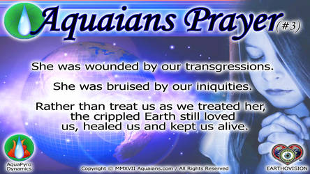 Aquaians Prayer #3 by Aquaians