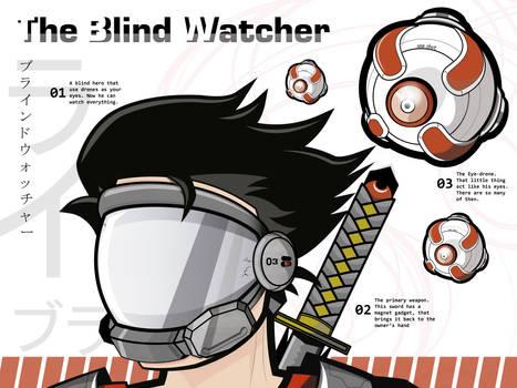 The Blind Watcher
