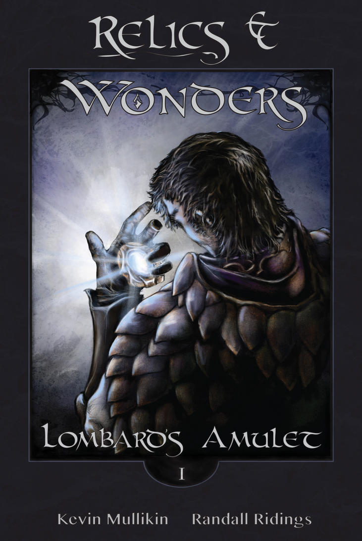 Relics and Wonders Book 1 by zhenderson