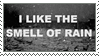 I Like the Smell of Rain Stamp by G0REH0UND