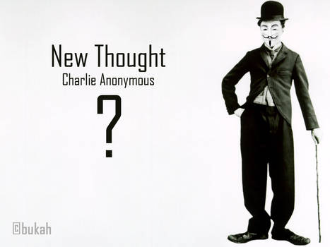 Charlie Anonymous - New Thought