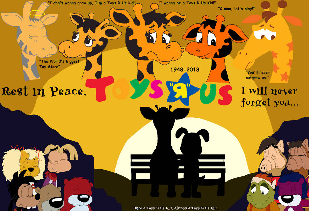 In Loving Memory Of Toys R Us By Justinanddennis On Deviantart