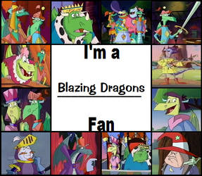 I'm a Blazing Dragons Fan! by JustinandDennis