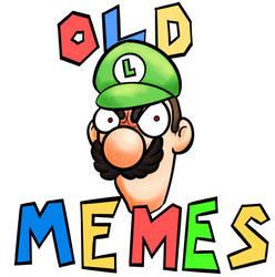 OOOOOOOOOOOOOOOOOld meMES