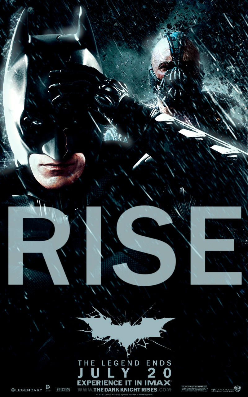 The Dark Knight Rises: ''Rise'' alternative poster by AndrewSS7