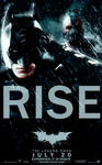The Dark Knight Rises: ''Rise'' alternative poster