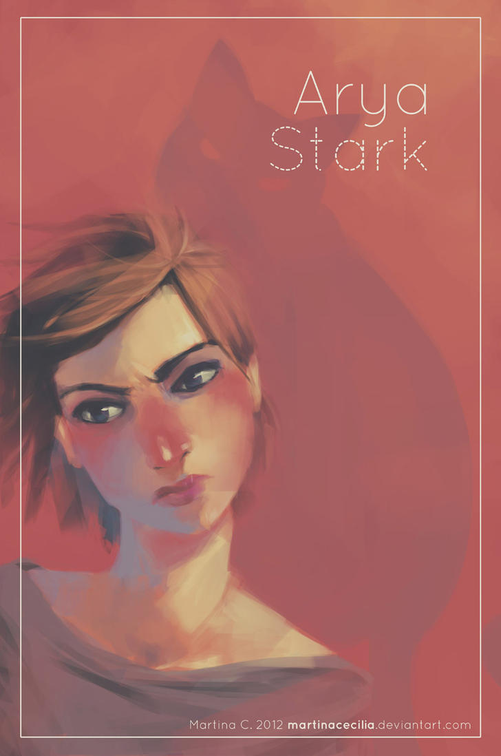 Girls of Westeros - Arya by martinacecilia