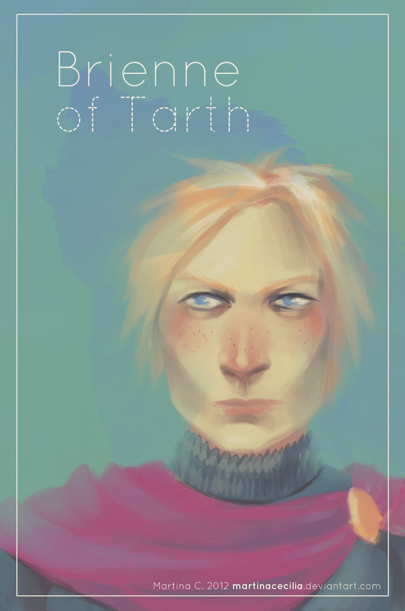 Girls of Westeros - Brienne by martinacecilia