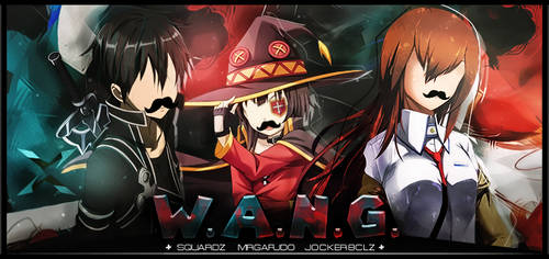 TEAM W.A.N.G. [ST IC XIII] by gabber1991md
