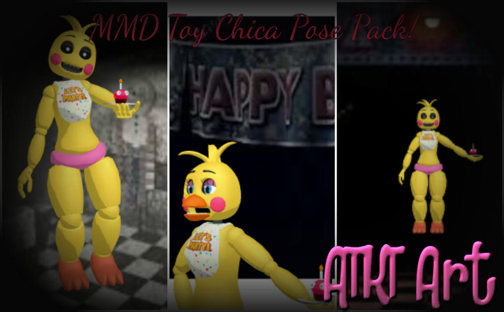 Mmd fnaf toy chica pose pack by atktart on deviantart