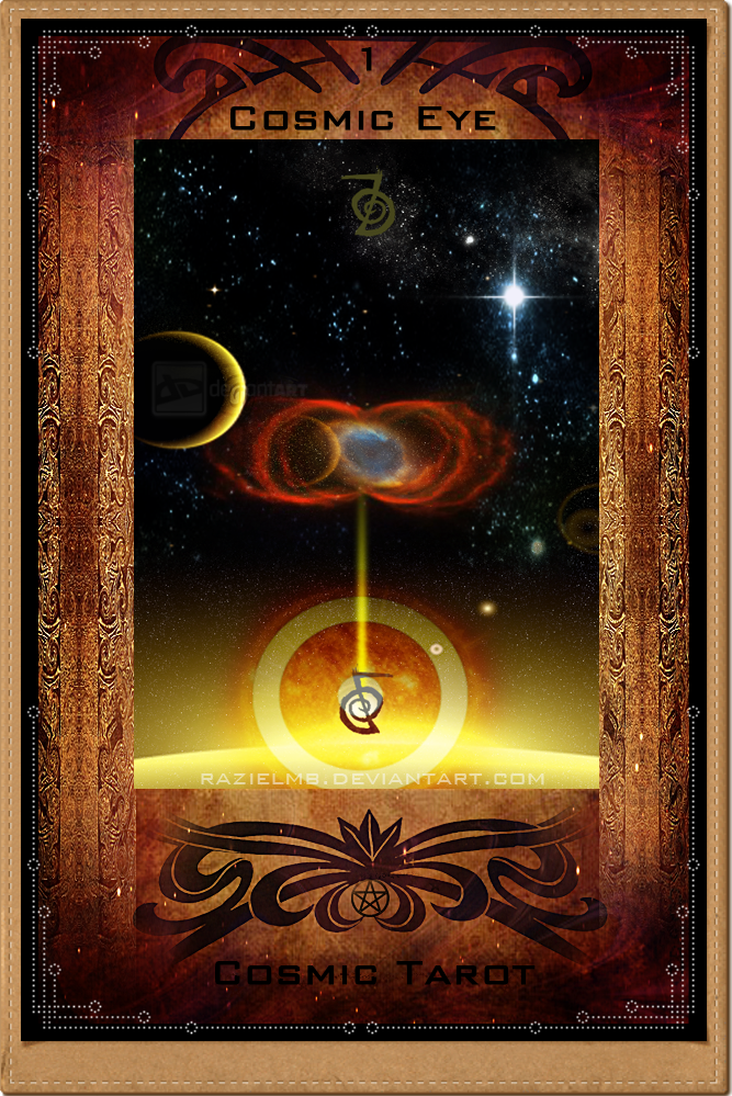 1 - Cosmic Eye - Cosmic Tarot by RazielMB