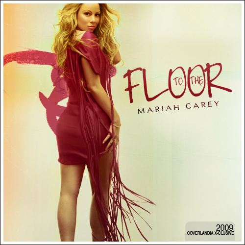 Mariah Carey To The Floor By Urbanrunway On Deviantart